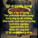 Life dripping away
