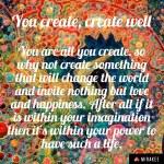 You create, createwell