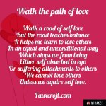 Walk the path of love