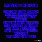 Poison drinker