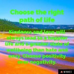 Choose the right path of life