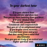 In your darkesthour