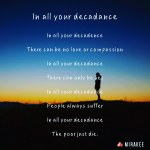 In all yourdecadence